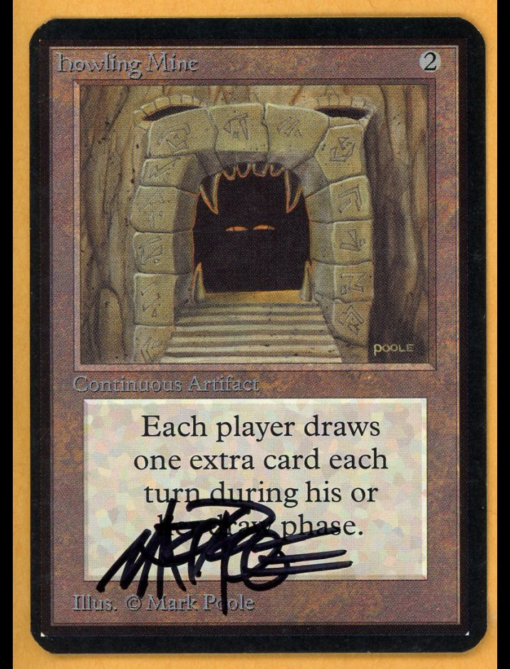 Signed Alpha Howling Mine
